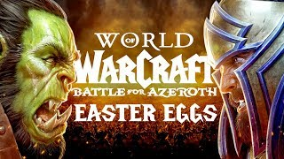 The Best Easter Eggs in WORLD OF WARCRAFT: BATTLE FOR AZEROTH