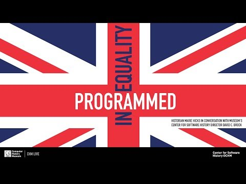 CHM Live│Programmed Inequality