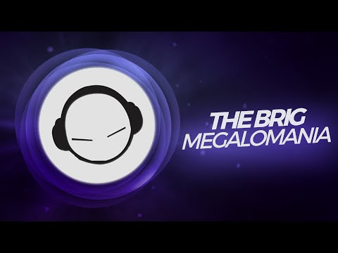 The Brig - Megalomania (Original Mix)