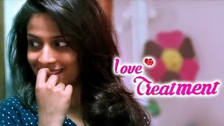 Love Treatment || Latest Telugu Short Film 2015 || Directed By Sravan Jadala
