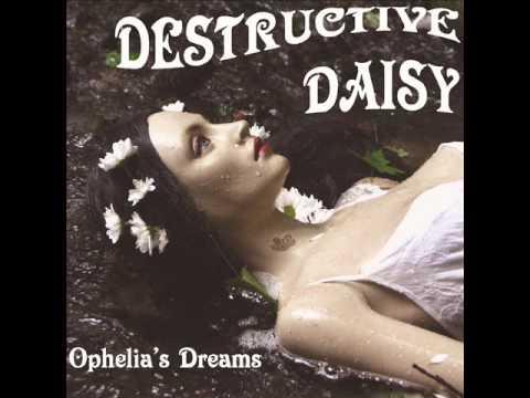 DESTRUCTIVE DAISY - OPHELIA'S DREAMS (Album)
