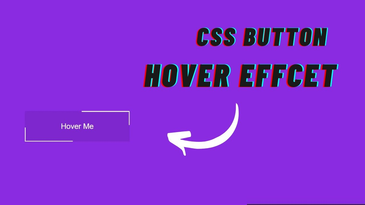 Button Hover Effect with HTML and CSS   CSS Button Hover Animation Effects