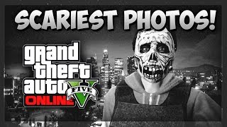 GTA 5 Online: Top SCARIEST Photos! Scary Snapmatic Pics Montage GTA 5 (GTA V)