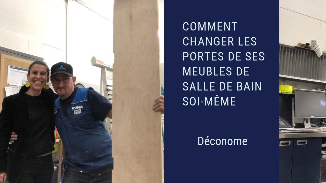 Comment Changer Les Portes Des Ses Meubles De Salle De Bain Soi