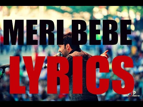 Meri bebe | Sharry Maan | LYRICS | 2015