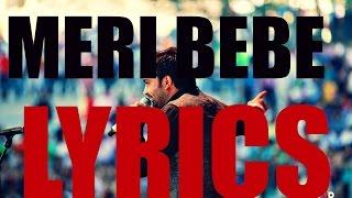 Meri bebe | Sharry Maan | LYRICS | 2015
