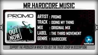 Promo - Doing My Thing (2007) (FULL) [HQ HD]