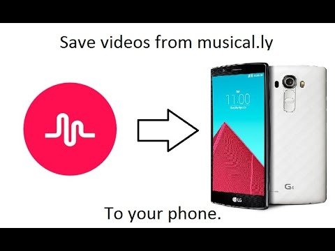 Save Videos From Musical.ly To Your Phone
