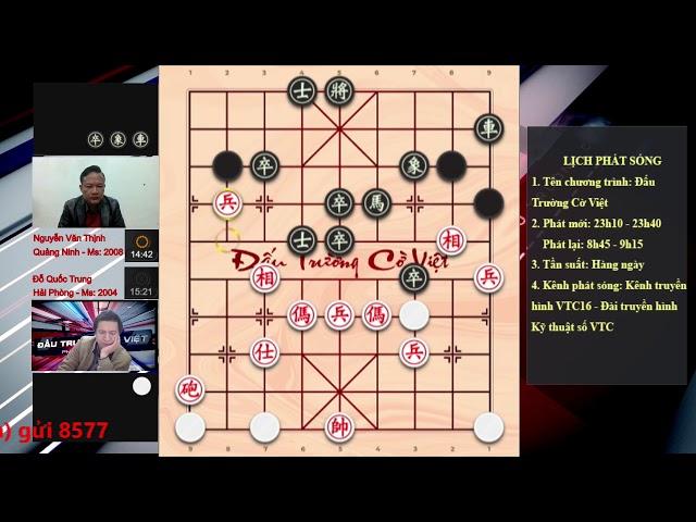 ĐỖ QUỐC TRUNG HẢI PHÒNG VS NGUYỄN VĂN THỊNH QUẢNG NINH Cờ tướng úp vòng 4, lượt trận 2