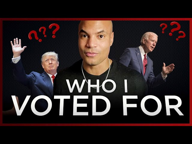 WHO I VOTED FOR