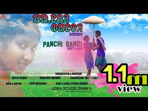 Santali Video Song - Panchi Bandi 2 Returns