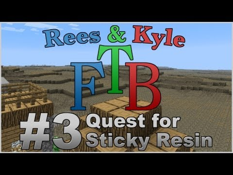 Feed the Beast, Episode 3: Quest for Sticky Resin