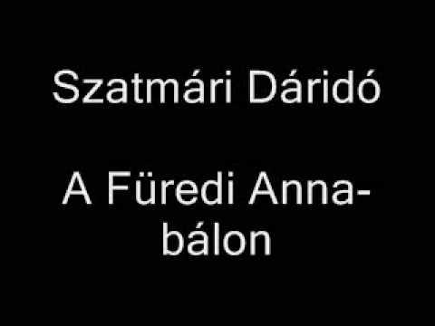 Szatmári Dáridó - A Füredi Anna bálon