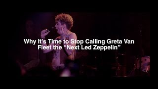 "Why It's Time to Stop Calling Greta Van Fleet the ""Next Led Zeppelin"""