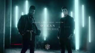 Play Ocean (feat. Khalid) (Bart B More Remix)