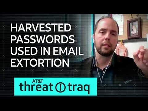10/25/18 Harvested Passwords Used In Email Extortion | AT&T ThreatTraq