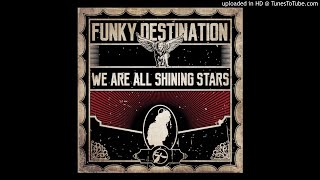 Funky Destination - To My People