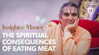 The Spiritual Consequences of Eating Meat | Insights from the Master