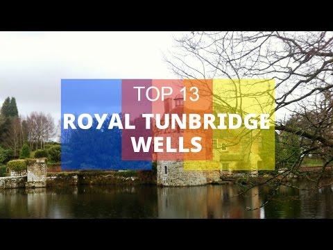 Top 13. Best Tourist Attractions in Royal Tunbridge Wells - England