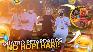 24 HORAS NO HOPI HARI COM 4 ID1OT@S (TEVE AC1D3NTE?) !