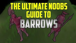 OSRS - The Ultimate Noobs Guide To Barrows! (2018)