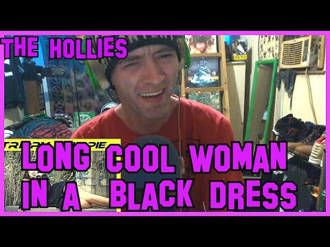 Long Cool Woman In A Black Dress- The Hollies (REACTION)