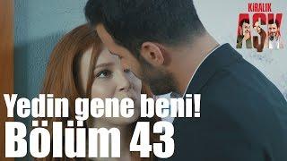 Kiralık Aşk 43. Bölüm - Yedin Beni Gene