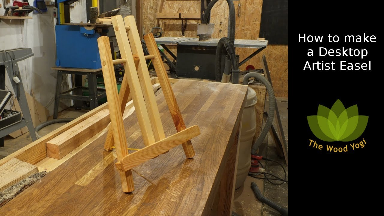How To Make A Desktop Artist Easel Woodworking Project