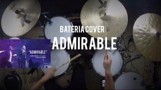 Download Christine D'Clario (feat. Julio Melgar) - Admirable (Drum/Batería Cover) Emanuel Mp3 and Videos