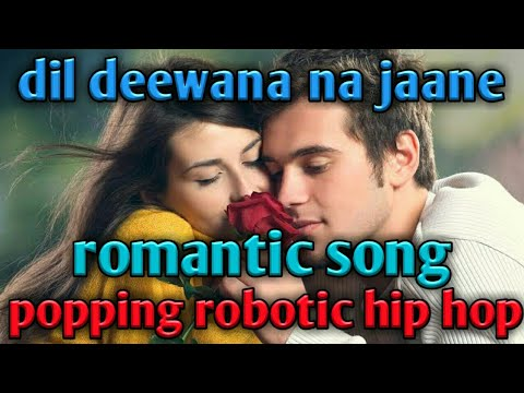 Dil||deewana||na||jaane||robotic||popping||hip hop||mix||dance||song||by||L.R.dance remix