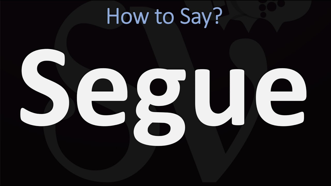 How to Pronounce Segue? (CORRECTLY)  Meaning, Origin, & Pronunciation Guide