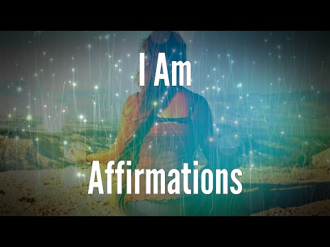 I AM Affirmations for Vibration Raising - I Am Power Affirmations Series
