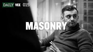 MASONRY   DailyVee 015