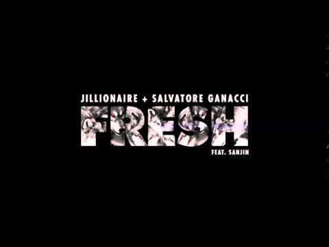 Jillionaire & Salvatore Ganacci - Fresh (feat. Sanjin) [My Nu Leng Remix] mp3