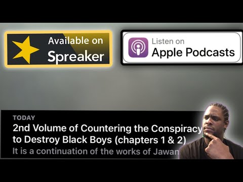 2nd Volume of Countering the Conspiracy to Destroy Black Boys (chapters 1 & 2)