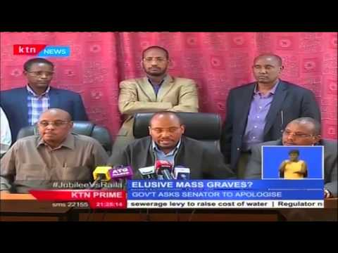 Government gives 24 hour ultimatum to Mandera leaders to apologize over claims of mass grave
