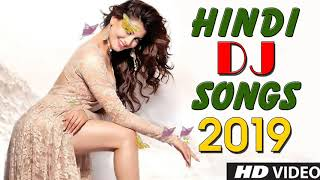 New Hindi DJ Remix Songs 2019 - Bollywood Hindi DJ Remix 90s Dance Songs 2019Mashup Party Songs