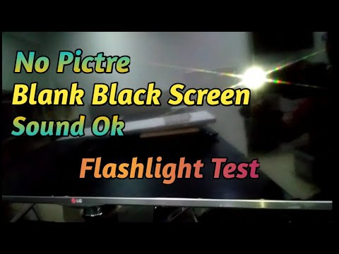 No Picture, Blank Black Screen, Sound ok. Flashlight Test (Tagalog)