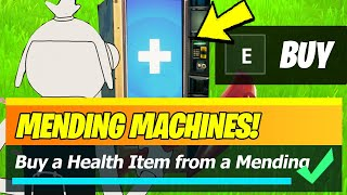 Buy a HEALTH ITEM from a MENDING MACHINE Locations (Fortnite)