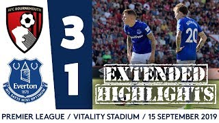 EXTENDED HIGHLIGHTS: BOURNEMOUTH 3-1 EVERTON