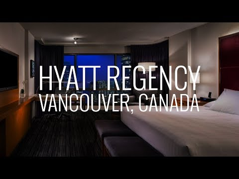 Hyatt Regency Hotel And Room Tour In Vancouver Canada 4K
