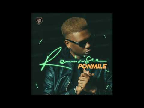 REMINISCE - PONMILE (OFFICIAL AUDIO)
