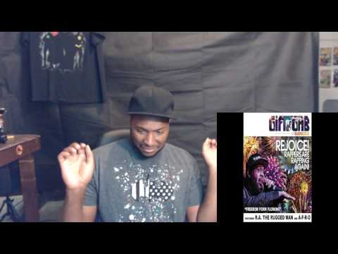 "Gift Of Gab + A-F-R-O + R.A. the Rugged Man -  ""Freedom Form Flowing"" REACTION"