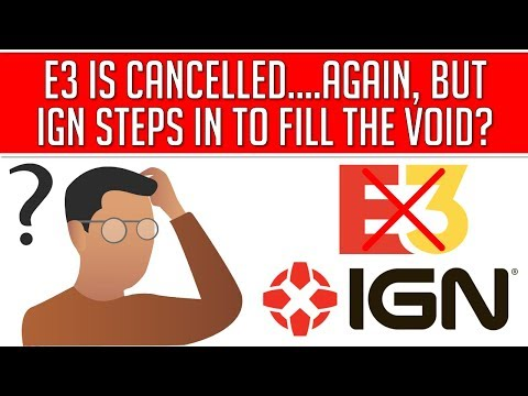 esa-finds-a-way-to-cancel-e3-twice,-but-ign-saves-the-day?