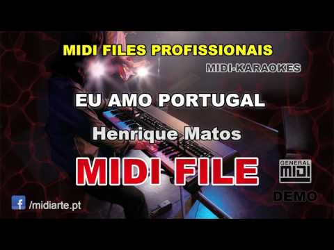 ♬ Midi file  - EU AMO PORTUGAL - Henrique Matos