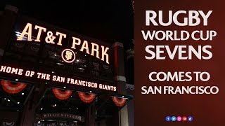 Rugby World Cup Sevens at AT&T Park