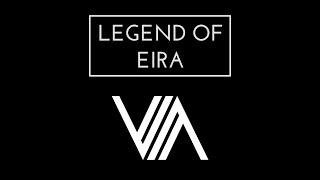 LEGEND OF EIRA