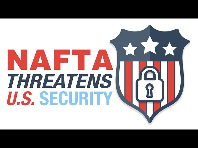 NAFTA Threatens US Security