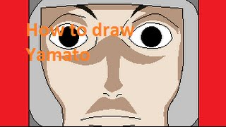 How to draw Yamato