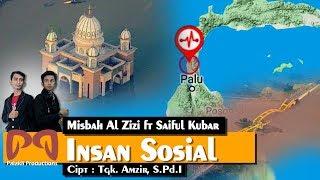 Misbah Al Zizi feat Saiful Kubar - Insan Sosial [OFFICIAL VIDEO] #PALAKLIPRODUCTIONS #Palu #Donggala